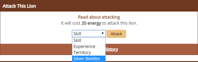 Attack This Lion.  It will cost 20 energy to attack this lion.  Attack for Skill, Experience, Territory, or Silver Beetles.